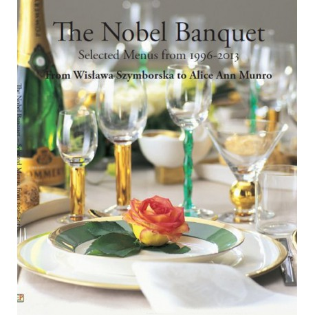 The Nobel Banquet Selected Menus from 1996-2013